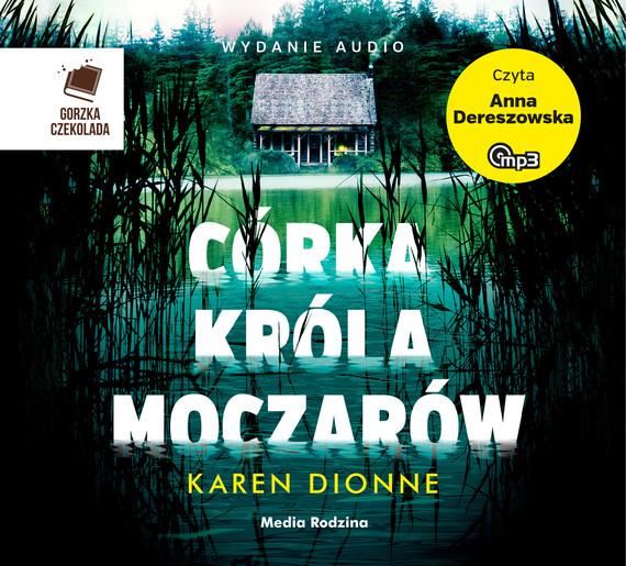 okładka Córka króla moczarówaudiobook | MP3 | Karen Dionne