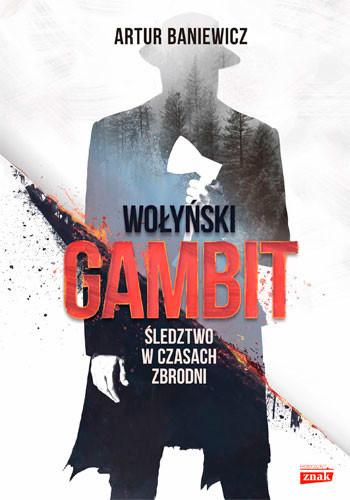 okładka Wołyński gambit, Książka | Baniewicz Artur