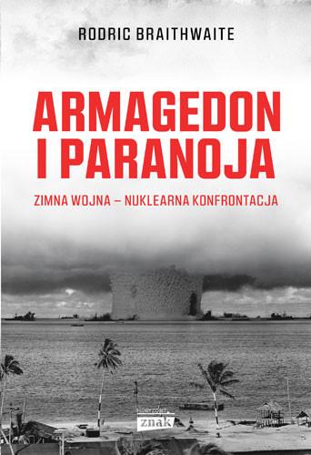 okładka Armagedon i Paranoja, Książka | Braithwaite Rodric