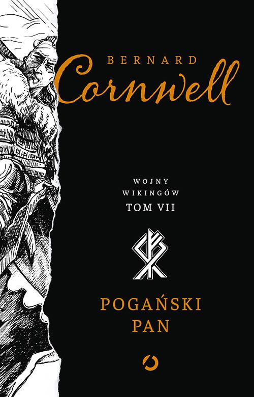okładka Pogański pan. Wojny wikingów. Tom 7, Książka | Cornwell Bernard