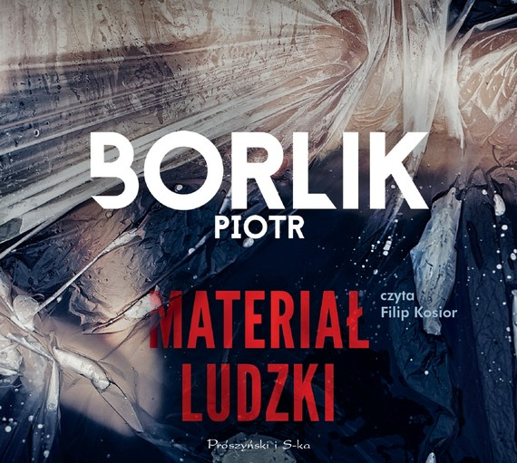 okładka Materiał ludzki, Audiobook | Piotr Borlik
