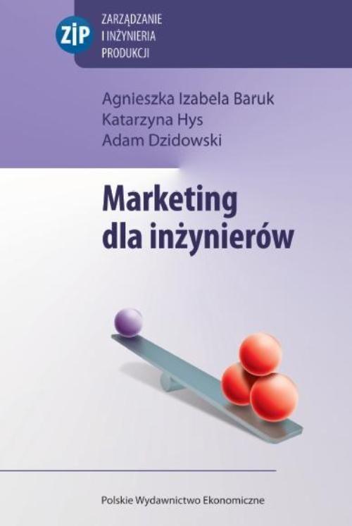 okładka Marketing dla inżynierów, Książka | Agnieszka Izabela Baruk, Katarzyna  Hys, Dzid