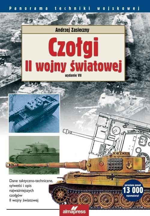okładka Czołgi II wojny światowejksiążka      Andrzej Zasieczny