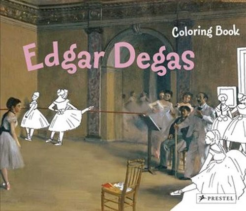 okładka Coloring Book: Edgar Degas Edgar Degas, Książka   Roeder Annette