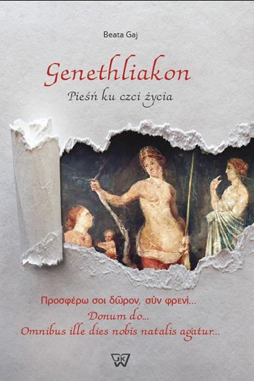 okładka Genethliakon Pieśń ku czci życiaksiążka      Gaj Beata