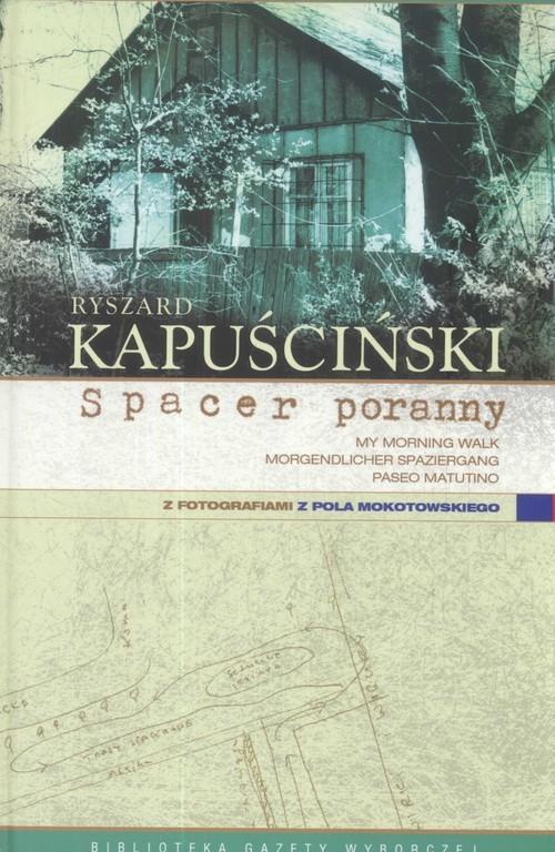 okładka Spacer poranny, Książka | Kapuściński Ryszard