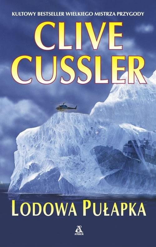 okładka Lodowa pułapka, Książka | Cussler Clive