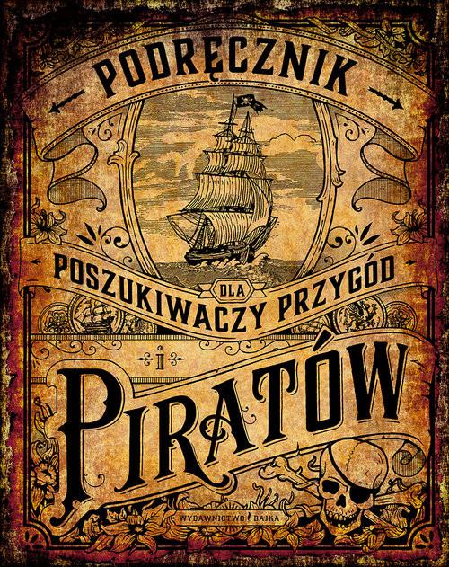 okładka Podręcznik dla poszukiwaczy przygód i piratów, Książka | Schwendemann Andrea