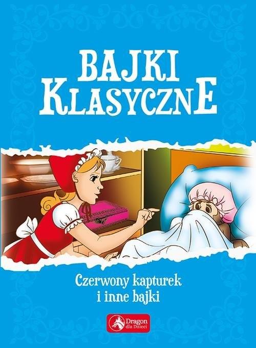 okładka Bajki klasyczne, Książka   Opracowanie zbiorowe