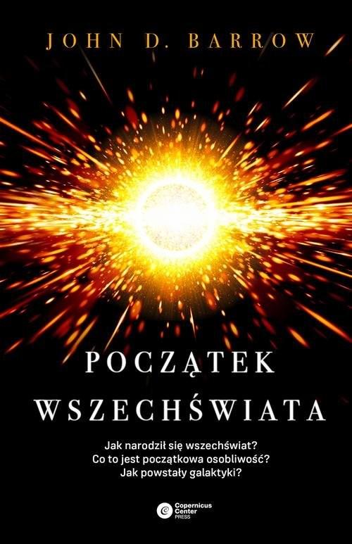 okładka Początek wszechświataksiążka      John D. Barrow