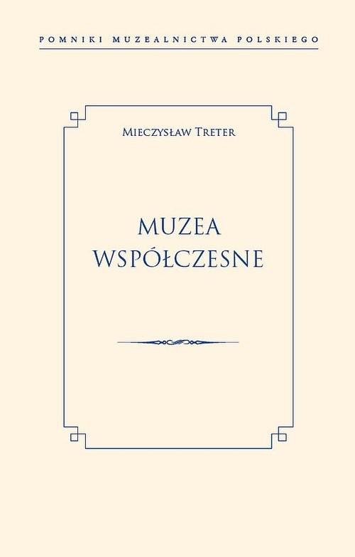 okładka Muzea współczesne, Książka | Treter Mieczysław