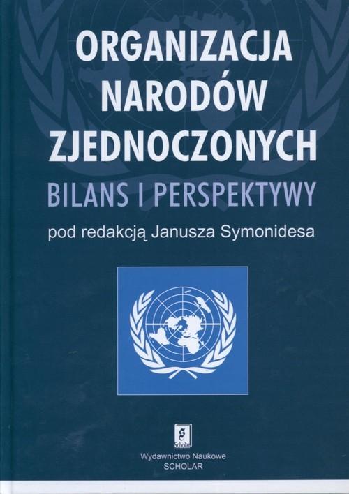 okładka Organizacja Narodów Zjednoczonych Bilans i perspektywy, Książka |