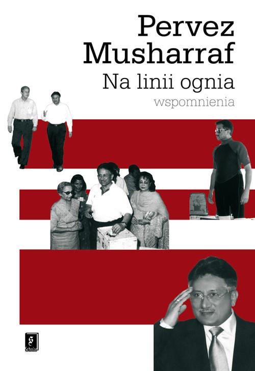 okładka Na linii ognia Wspomnienia, Książka | Musharraf Pervez
