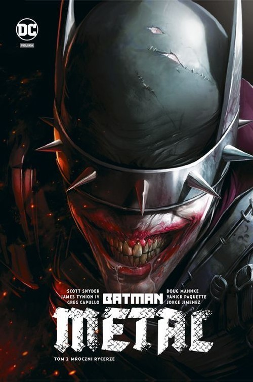 okładka Batman Metal Metal - Mroczni Rycerze Tom 2, Książka | Scott Snyder, James Tynion IV