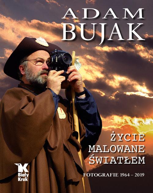 okładka Adam Bujak Życie malowane światłem. Fotografie 1964- 2019, Książka | Bujak Adam