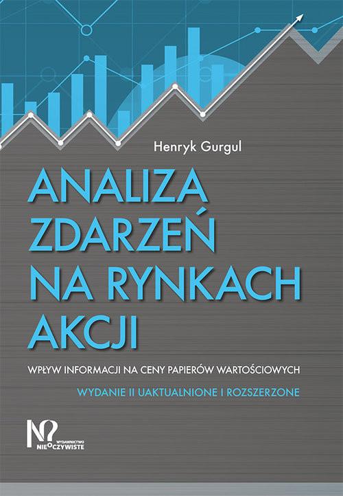 okładka Analiza zdarzeń na rynkach akcji Wpływ informacji na ceny papierów wartościowych, Książka   Henryk Gurgul
