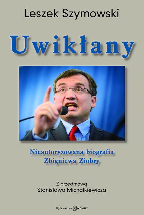 okładka Uwikłany, Książka | Szymowski Leszek