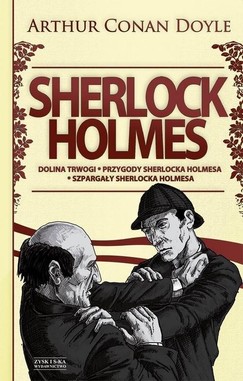 okładka Sherlock Holmes Tom 2 Dolina trwogi Przygody Sherlocka Holmesa. Szpargały Sherlocka Holmesaksiążka |  | Arthur Conan Doyle