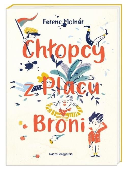 okładka Chłopcy z Placu Broni, Książka | Molnar Ferenc
