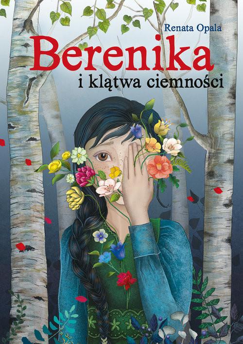 okładka Berenika i klątwa ciemności, Książka | Renata Opala