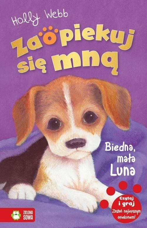 okładka Zaopiekuj się mną Biedna mała Luna, Książka | Webb Holly
