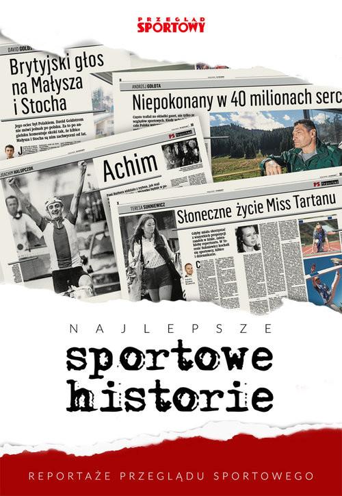 """okładka Najlepsze sportowe historie Reportaże """"Przeglądu Sportowego""""książka     """