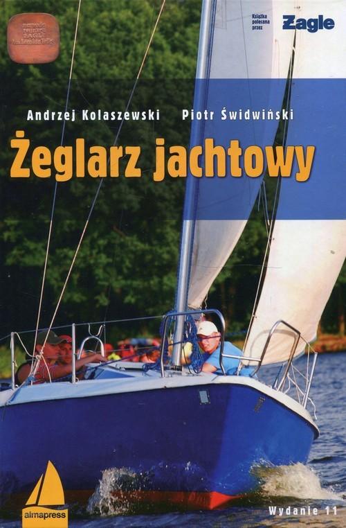 okładka Żeglarz jachtowyksiążka |  | Andrzej Kolaszewski, Piotr Świdwiński