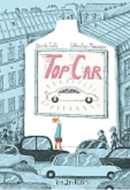 okładka Top Car, Książka | Davide Cali, Sebastien Mourrain