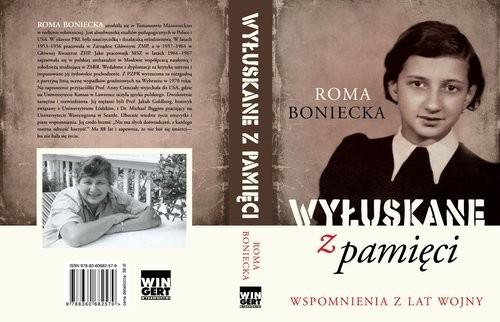 okładka Wyłuskane z pamięci Wspomnienia z lat wojny, Książka | Boniecka Roma