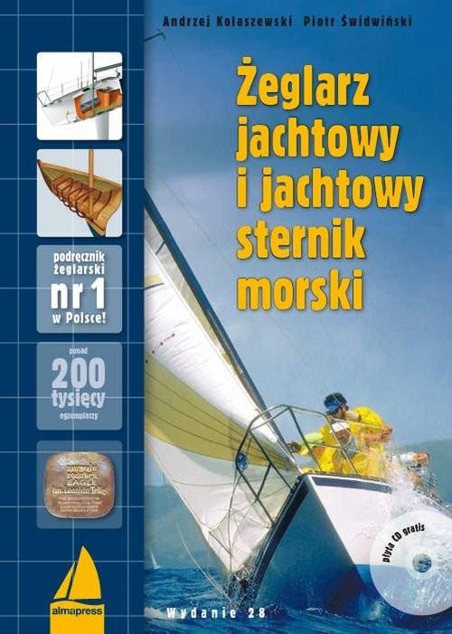 okładka Żeglarz jachtowy i jachtowy sternik morski + |CD, Książka | Andrzej Kolaszewski, Piotr Świdwiński
