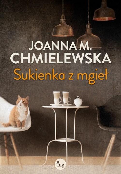 okładka Sukienka z mgieł, Książka | Joanna M. Chmielewska