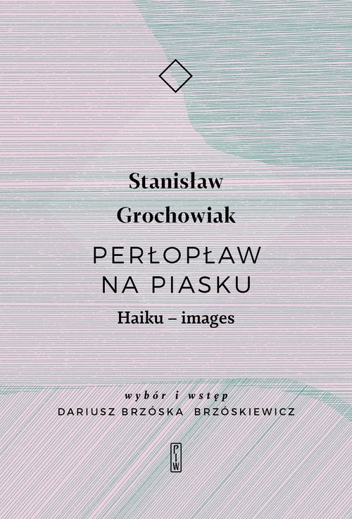 okładka Perłopław na piasku. Haiku - images, Książka | Grochowiak Stanisław