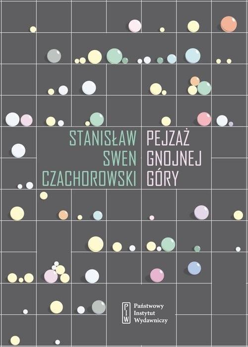 okładka Pejzaż Gnojnej Góry, Książka | Stanisław Swen Czachorowski