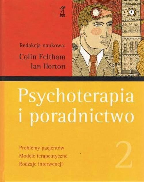 okładka Psychoterapia i poradnictwo Tom 2, Książka | Colin Feltham, Ian Horton