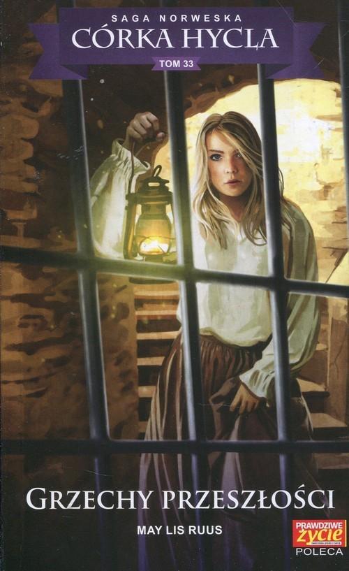 okładka Córka Hycla Tom 33 Grzechy przeszłości, Książka | May Lis Ruus