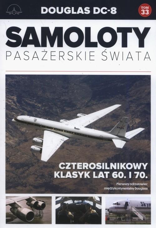 okładka Samoloty Pasażerskie Świata Douglas DC-8, Książka |