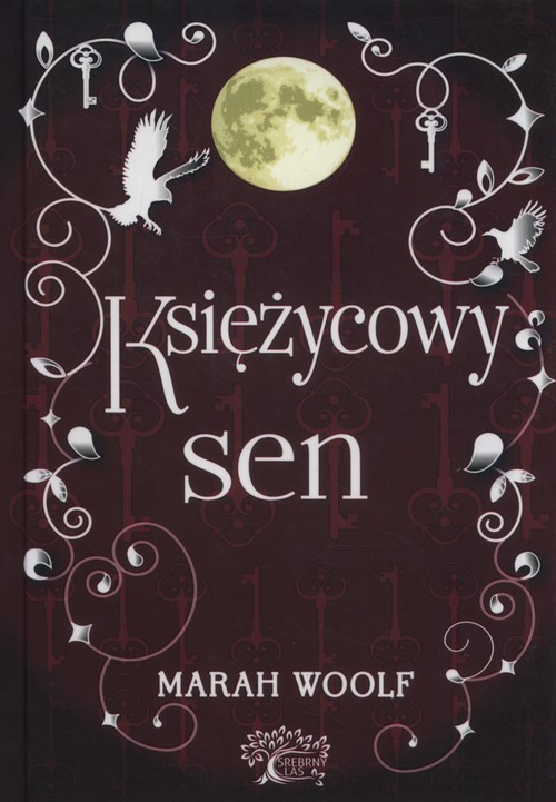 okładka Księżycowy sen Saga księżycowa tom 3książka |  | Woolf Marah