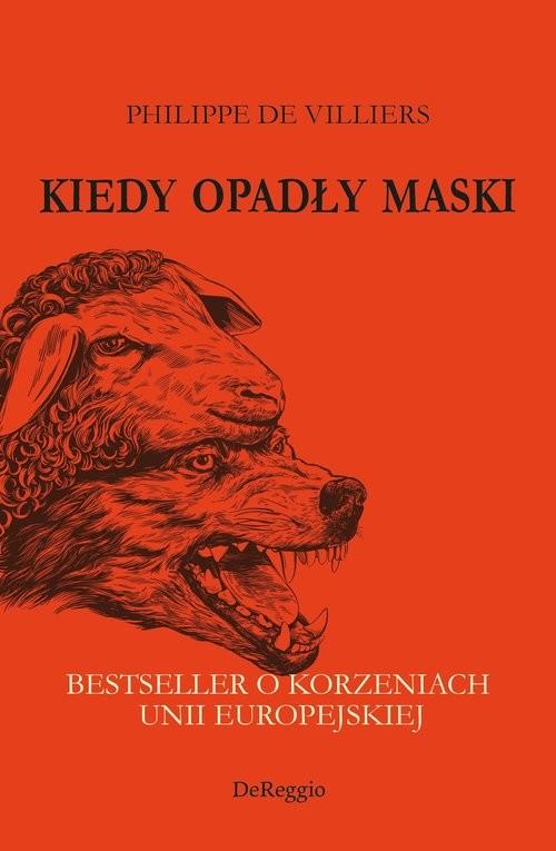 okładka Kiedy opadły maski, Książka | Villiers Philippe De