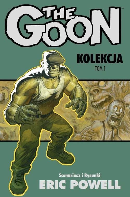 okładka The Goon Kolekcja Tom 1, Książka | Powell Eric