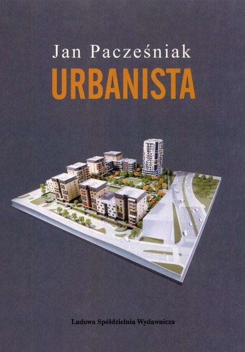 okładka Urbanista, Książka   Pacześniak Jan