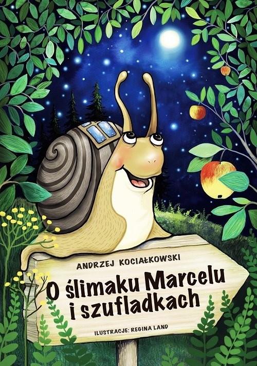 okładka O ślimaku Marcelu i szufladkach, Książka | Kociałkowski Andrzej