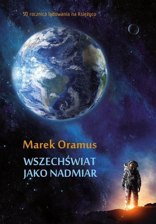 okładka Wszechświat jako nadmiar, Książka | Oramus Marek