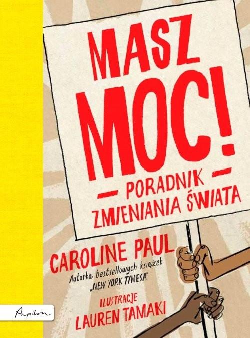 okładka Masz moc! Poradnik zmieniania świata, Książka | Paul Caroline