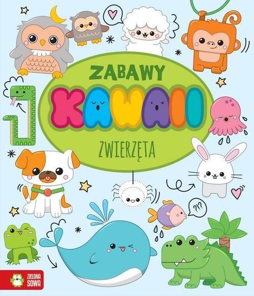 okładka Zabawy Kawaii Zwierzęta, Książka | Opracowanie redakcyjne