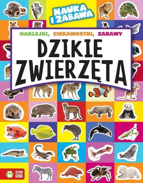 okładka Nauka i zabawa Dzikie zwierzęta, Książka | Maruszczak Marta