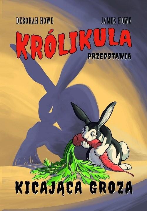 okładka Królikula przedstawia Kicająca groza / Nowa Baśń, Książka | Deborah Howe, James Howe