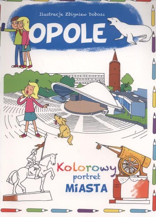 okładka Opole Kolorowy portret miasta, Książka | Wiśniewski Krzysztof