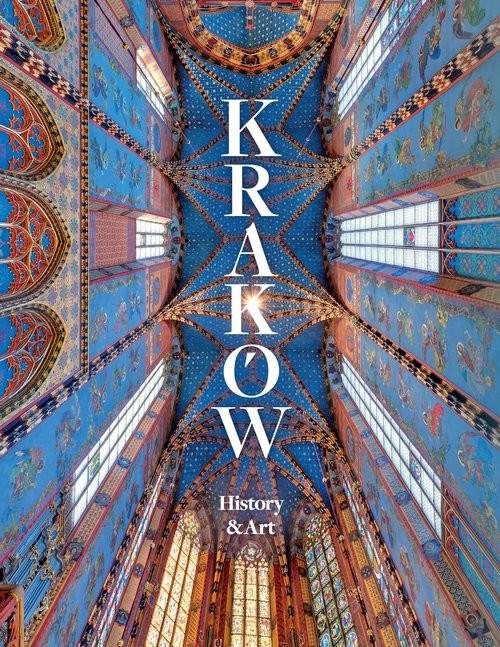 okładka Kraków History and Art, Książka | Praca Zbiorowa