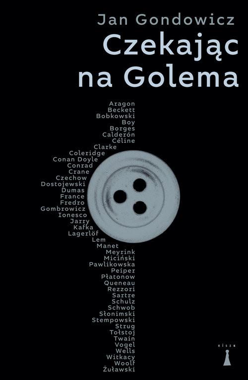 okładka Czekając na Golema Szkice i nieszkice, Książka | Jan Gondowicz