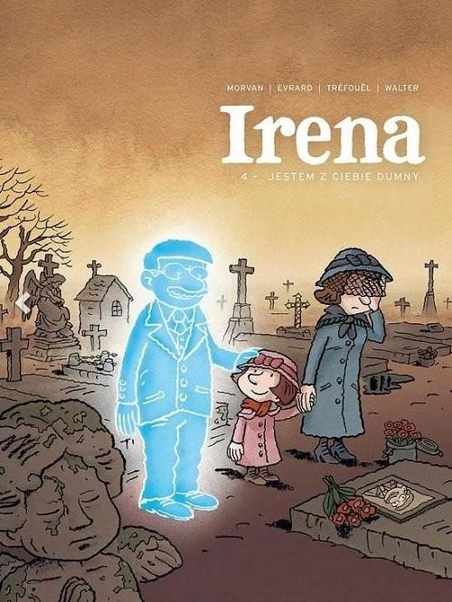 okładka Irena 4 Jestem z ciebie dumny / Timof, Książka | Praca Zbiorowa